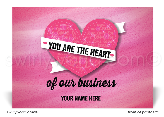 Client Corporate Business Valentine's Day Postcards. Heart of my business.