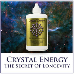 Crystal Energy - The Secret Of Longevity