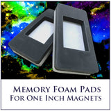 Memory Foam Pads to hold the One Inch 3,900 Gauss Magnets