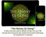 """THE MONEY QI GONG!™ Turn Your Chi Into Money!"""