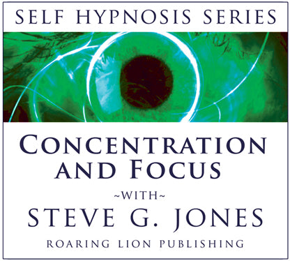 Concentration and Focus - Hypnosis - Platinum Series