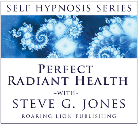 Perfect Radiant Health - Hypnosis - Platinum Series