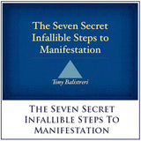 The Seven Secret Infallible Steps to Manifestation - DVD Video - or Instant Download