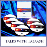Talks with Tabaash - DVD Videos - CD Audios or Instant Digital Downloads!