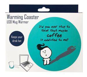 WARMING COASTER - Stop to think