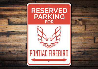 Reserved Parking for Firebird Metal Sign - FirebirdFanBase.com