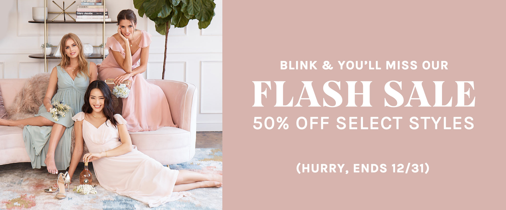 Birdy Grey Flash Sale - 50% off select bridesmaid gowns