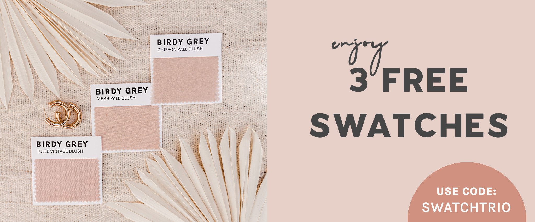 Get 3 Free Swatches