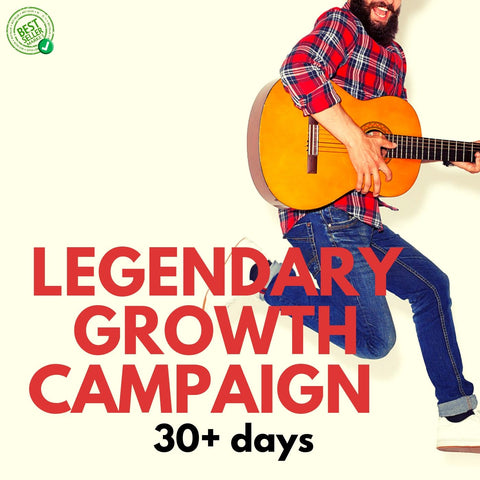 Music Promotion | Legendary Growth Campaign | 30+ days