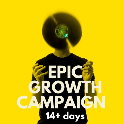 Music Promotion | Epic Growth Campaign | 14+ days