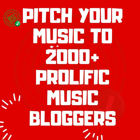 Pitch Your Music To 2000+ Prolific Music Bloggers