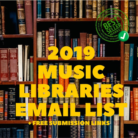 2019 music libraries email list | Free submission links | updated august 2019