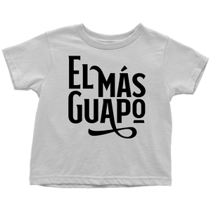 El Más Guapo (New) White Classic Toddler T-Shirt