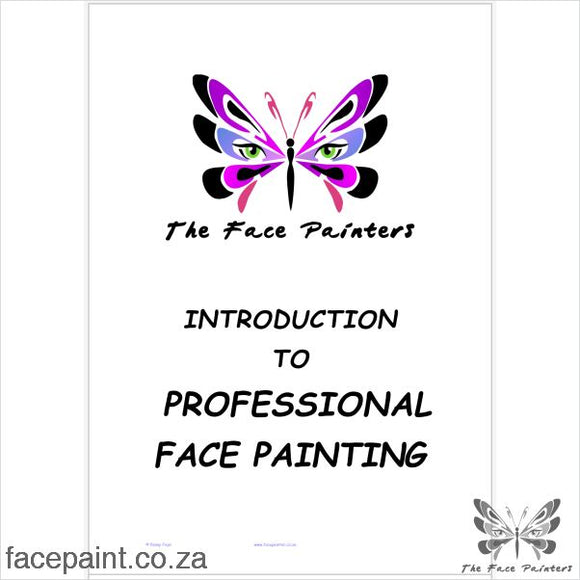 Workshop Notes - Introduction To Professional Face Painting Publications
