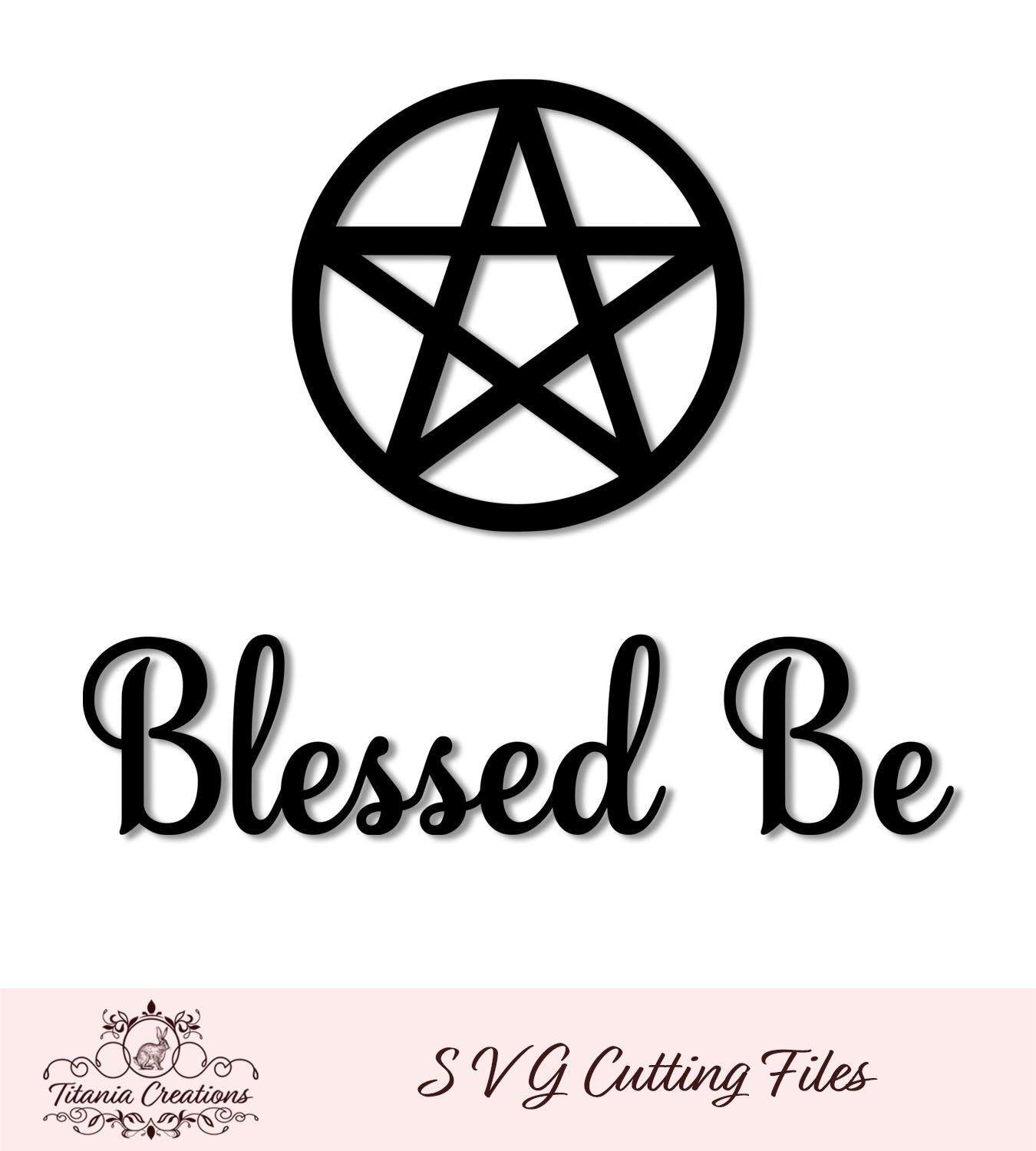 Blessed Be 02 Svg Vinyl