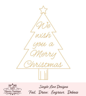 Single Line We Wish You A Merry Christmas Tree Foil Quill Svg