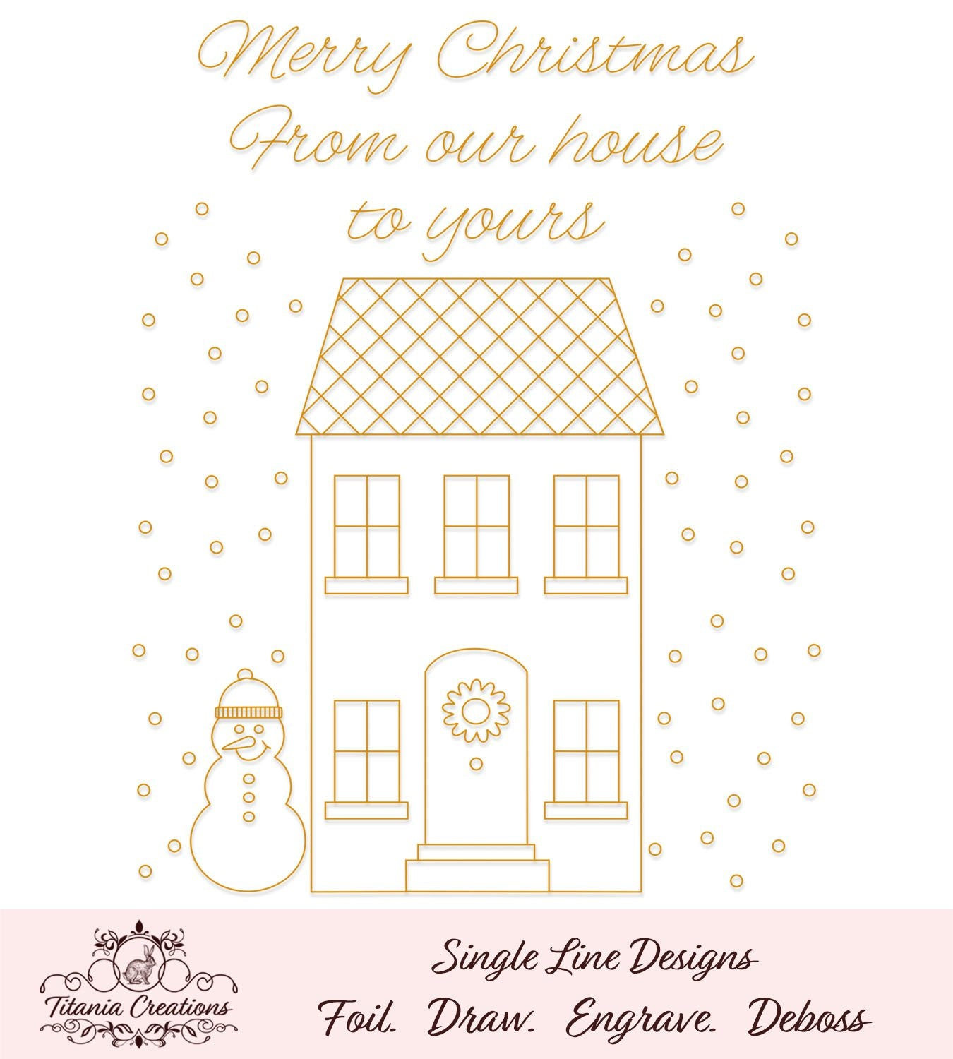 Single Line Our House To Yours Foil Quill Svg