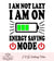 I Am Not Lazy On Energy Saving Mode Svg Vinyl