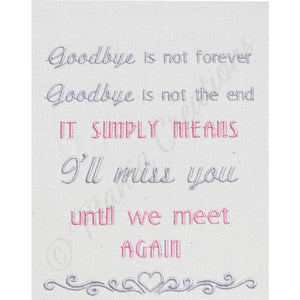 Goodbye Is Not Forever 5x7