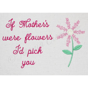 If Mothers Were Flowers Quote 4x4 5x7