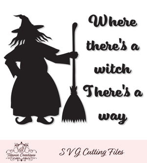 Where Theres A Witch Svg Vinyl