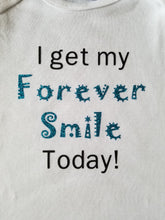 I Get My Forever Smile Today Custom Onesie