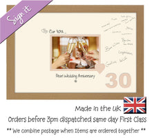 30th Pearl Wedding Anniversary Signing Guest Photo Frame Gift 7x5 Photo by Photos in a Word 691D 450mm x 297mm mount size  , Choices of frames & Borders