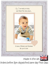 "Nannan & Grandad Photo Frame - I Thank the stars Nannan & Grandad Portrait photo frame 6""x4"" photo 1061F 9""x7"" mount size  , Choices of frames & Borders"