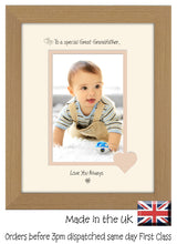 "Great Grandfather Photo Frame - To a Special Great Grandfather ... Love you Always Portrait photo frame 6""x4"" photo 1079F 9""x7"" mount size  , Choices of frames & Borders"