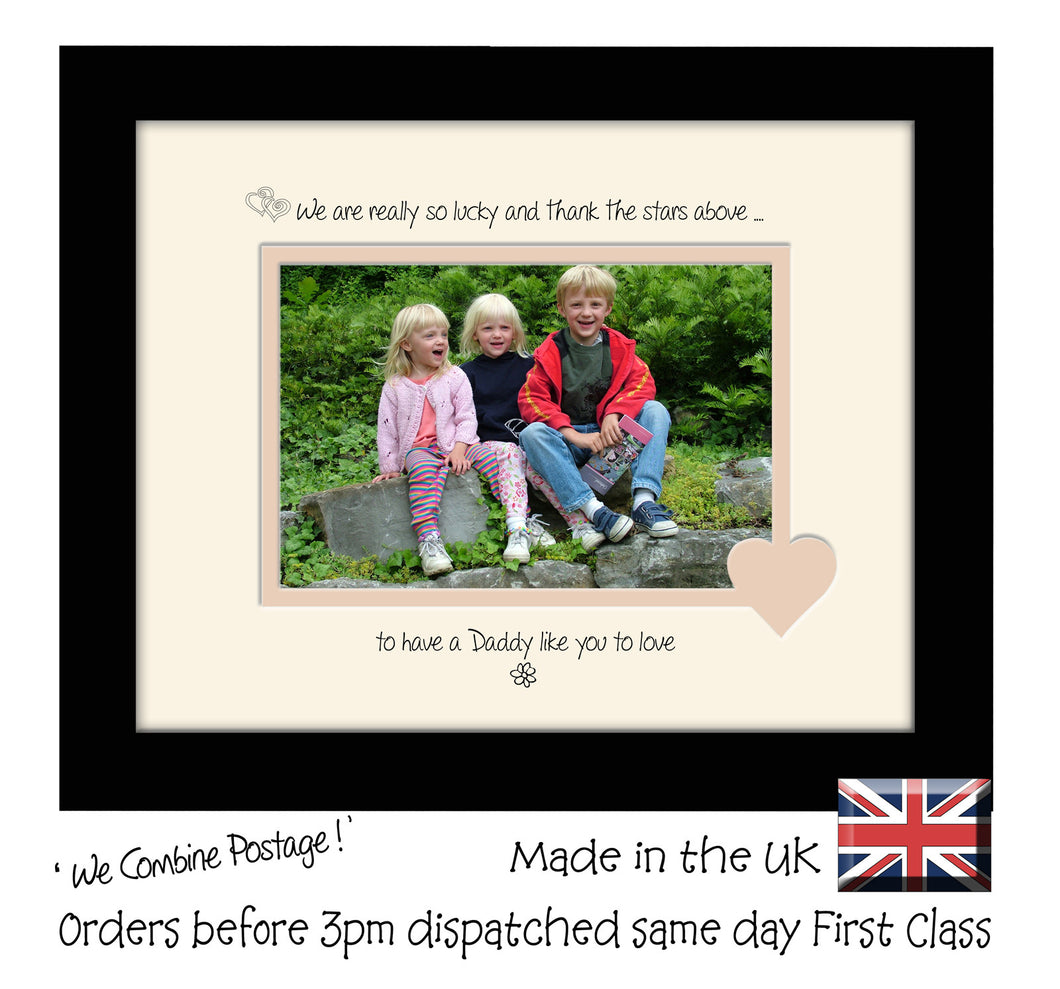 Daddy Photo Frame - We Thank the stars Daddy Landscape photo frame 6