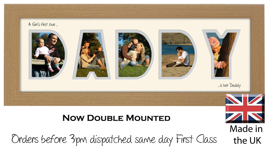 Daddy Photo Frame - A Girl's first love is her Daddy Word Photo Frame 574A 450mm x 151mm mount size  , Choices of frames & Borders