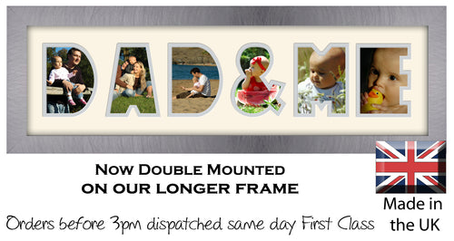 Dad & Me Photo Frame - Dad & Me Word Photo Frame 1281CC 545mm x 151mm mount size  , Choices of frames & Borders