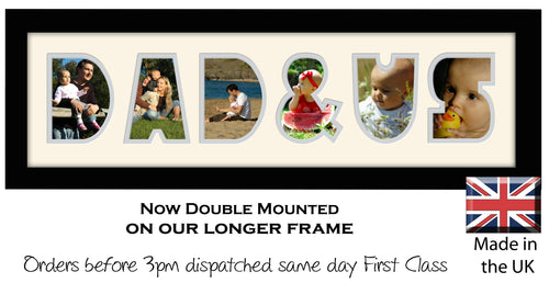 Dad & Us Photo Frame - Dad & Us Word Photo Frame 1282CC 545mm x 151mm mount size  , Choices of frames & Borders