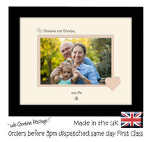 "Grandma & Grandad Photo Frame - Grandma and Grandad… ...and me! Landscape photo frame 6""x4"" photo 762F 9""x7"" mount size  , Choices of frames & Borders"