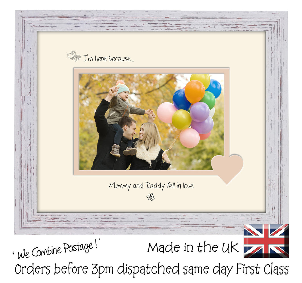 Mummy & Daddy Photo Frame - I'm here because… Mummy and Daddy fell in love Landscape photo frame 6