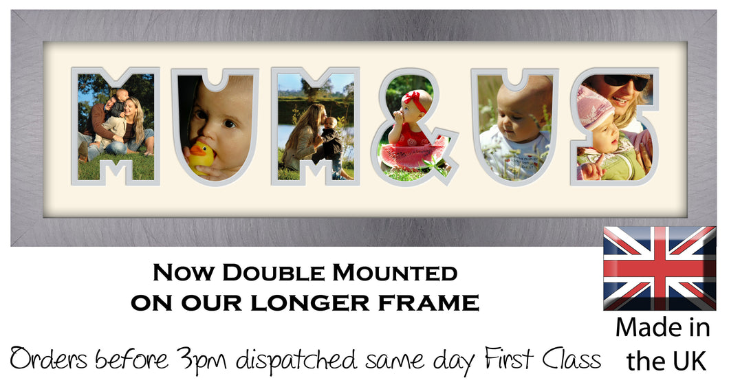 Mum & Us Photo Frame - Mum & Us Word Photo Frame 1284CC 545mm x 151mm mount size  , Choices of frames & Borders