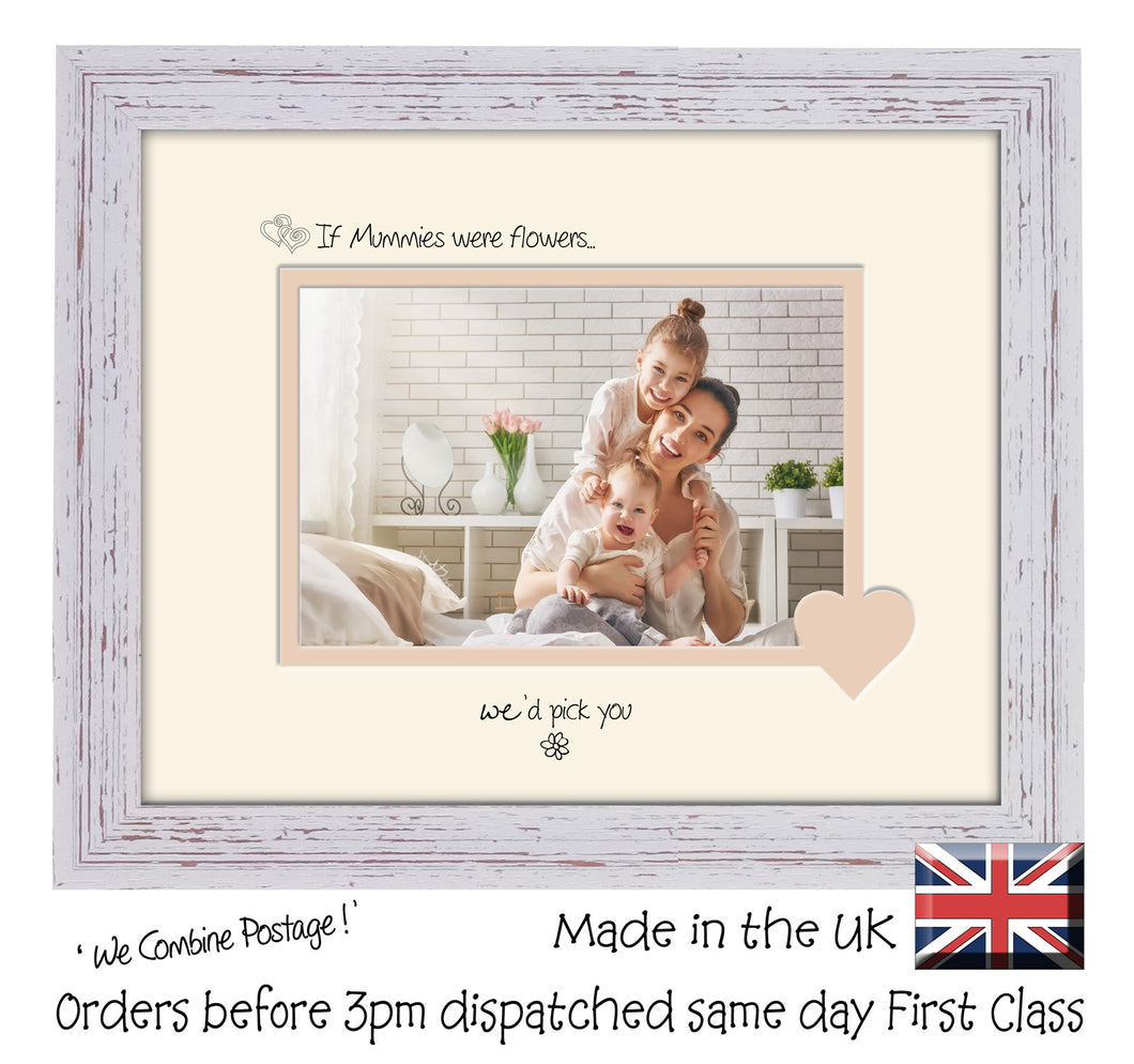 Mummy Photo Frame - If Mummies were flowers… we'd pick you Landscape photo frame 6