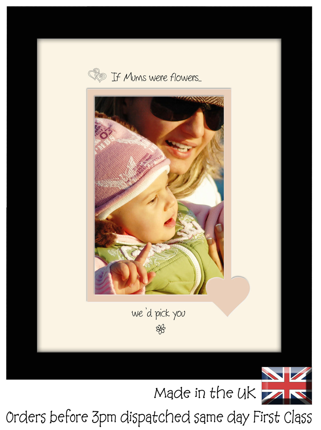 Mum Photo Frame - If Mums were flowers… we'd pick you Portrait photo frame 6