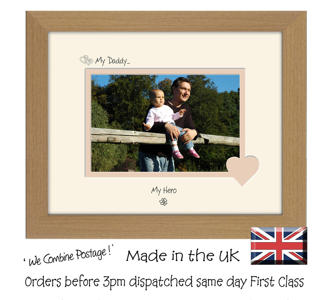 Daddy Photo Frame - My Daddy…   my hero Landscape photo frame 6