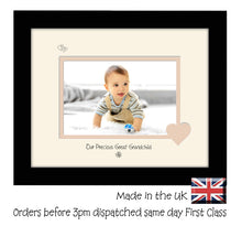 "Great Grandchild Photo Frame - Our precious Great Grandchild Landscape photo frame 6""x4"" photo 730F 9""x7"" mount size , Choices of frames & Borders"