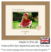 "Granda Photo Frame - To a Special Granda ... Love you Always Landscape photo frame 6""x4"" photo 595F 9""x7"" mount size  , Choices of frames & Borders"