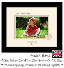 "Grandad Photo Frame - To a Special Grandad ... Love you Always Landscape photo frame 6""x4"" photo 593F 9""x7"" mount size  , Choices of frames & Borders"