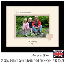 "Granny Photo Frame - To a Special Granny... Love you Always Landscape photo frame 6""x4"" photo 529F 9""x7"" mount size  , Choices of frames & Borders"