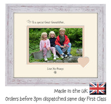 "Great Grandfather Photo Frame - To a Special Great Grandfather ... Love you Always Landscape photo frame 6""x4"" photo 721F 9""x7"" mount size  , Choices of frames & Borders"