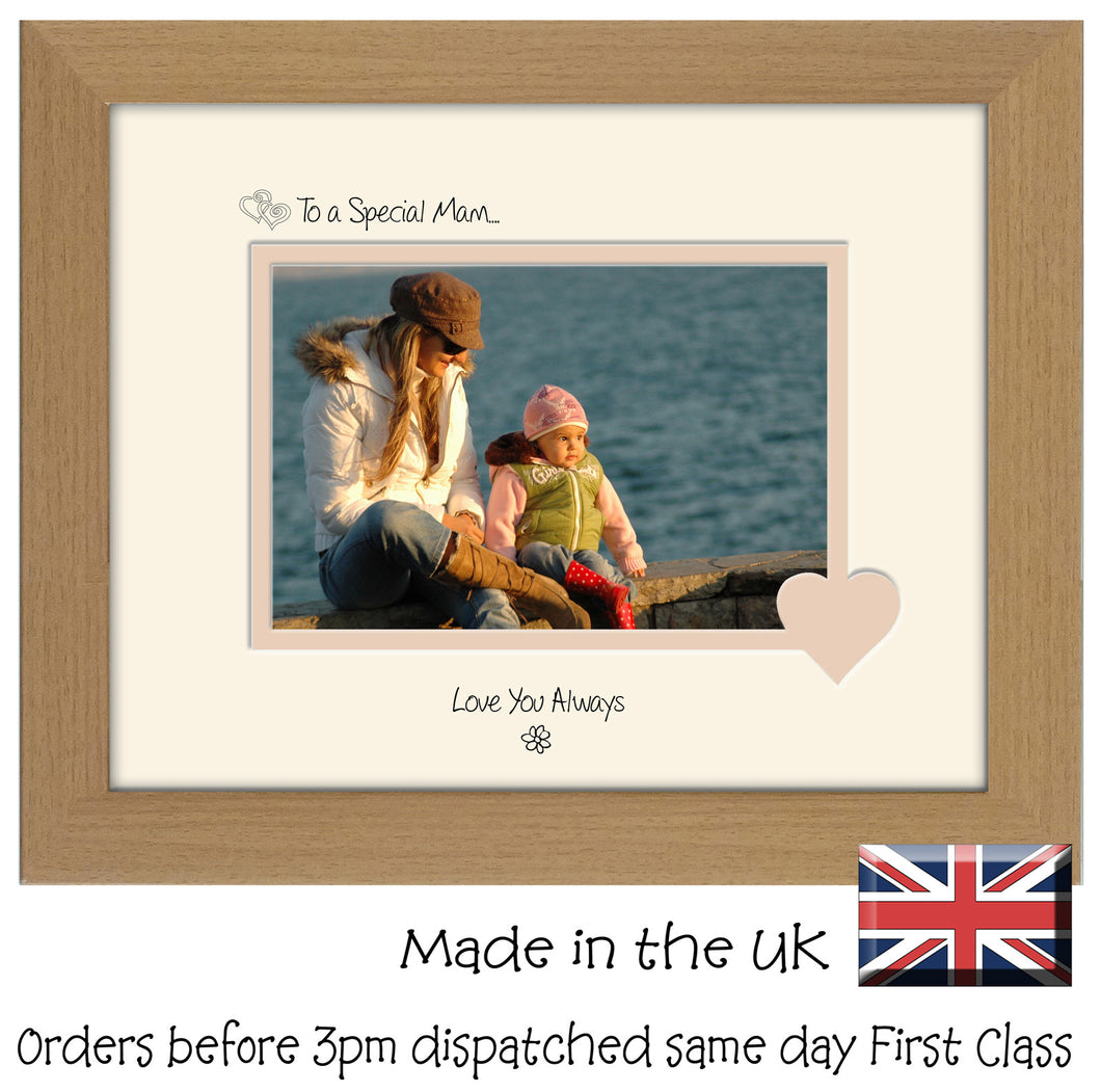 Mam Photo Frame - To a Special Mam... Love you Always Landscape photo frame 6