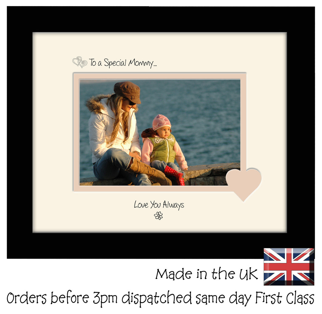 Mommy Photo Frame - To a Special Mommy... Love you Always Landscape photo frame 6