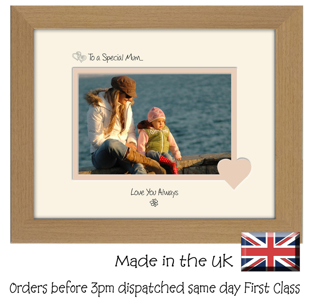 Mum Photo Frame - To a Special Mum... Love you Always Landscape photo frame 6