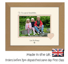 "Grandfather Photo Frame - To a Special Grandfather ... Love you Always Landscape photo frame 6""x4"" photo 719F 9""x7"" mount size  , Choices of frames & Borders"