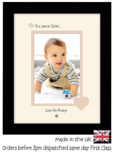 Sister Photo Frame - To a Special Sister ... Love you Always Portrait photo frame 6