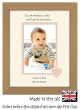 "Dad Photo Frame - We Thank the stars Dad Portrait photo frame 6""x4"" photo 1110F 9""x7"" mount size  , Choices of frames & Borders"